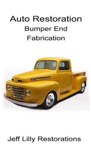 Auto Restoration, Bumper End Fabrication ()