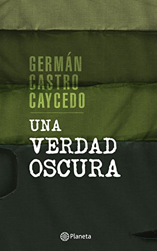 Una verdad oscura (Spanish Edition)