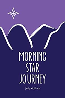 Morning Star Journey by [McGrath, Judy]
