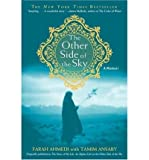 The Other Side of the Sky, Farah Ahmedi and Mir Tamim Ansary, 0736231730