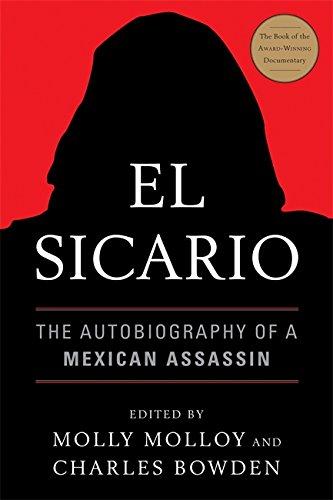 Big Border Bold (El Sicario: The Autobiography of a Mexican Assassin)