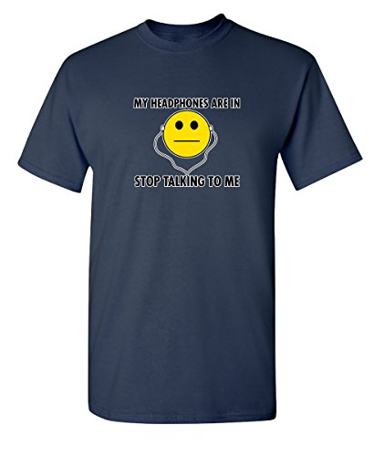 Headphones Talking Novelty Graphic Sarcastic Funny T Shirt XL Navy