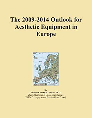 The 2009-2014 Outlook for Aesthetic Equipment in Europe