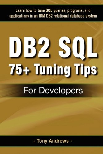 Download DB2 SQL 75+ Tuning Tips For Developers ebook