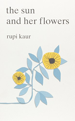 The Sun and Her Flowers - Stores Online In Us