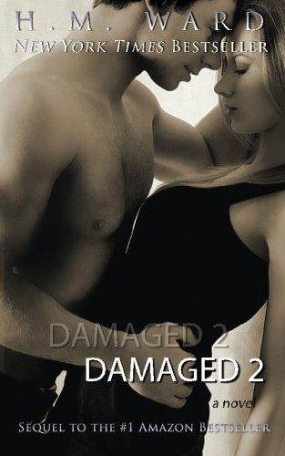 Damaged 2 (Volume 2) by H.M. Ward (2013-06-24)