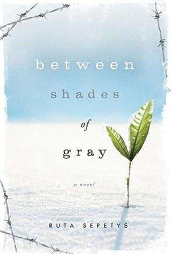 Ruta Sepetys'sBetween Shades of Gray [Hardcover]
