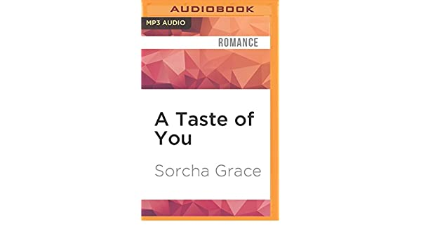A Taste Of You Epicurean Amazon Sorcha Grace Jennifer Mack