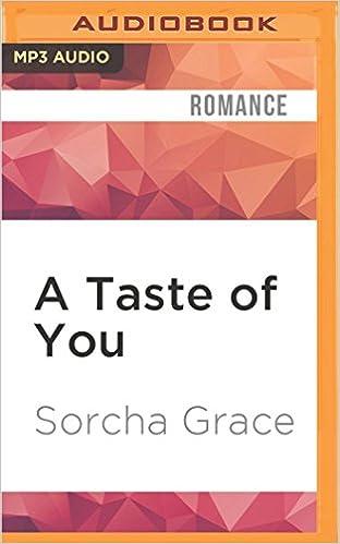 Amazon A Taste Of You The Epicurean 9781522666950 Sorcha