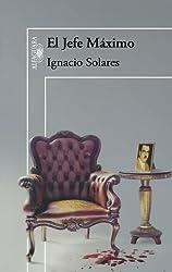 El jefe máximo (Spanish Edition)