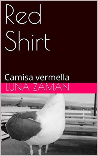 Red Shirt : Camisa vermella (Galician Edition)