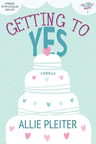 Getting to Yes - A Novella (Sweet City Hearts 1):