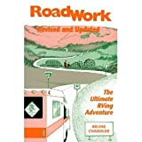 img - for Roadwork: The Ultimate RVing Adventure (Revised and Updated) book / textbook / text book