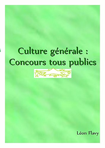 CULTURE GENERALE AUX CONCOURS***** (French Edition) by [Flavy