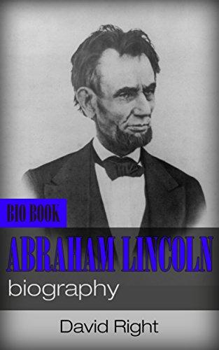 Abraham Lincoln Biography Ebook