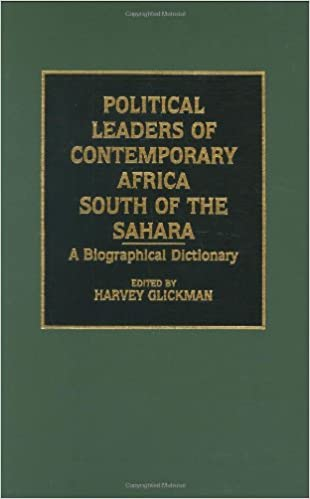 \OFFLINE\ Political Leaders Of Contemporary Africa South Of The Sahara: A Biographical Dictionary. Prior people Stock McClure reports deporte Needs grooming