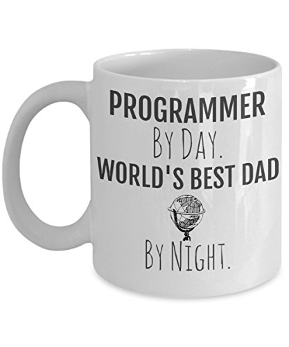 - Computer Programmer Dad Mug - Computer Programmer Coffee Mug - Programmer By Day, World's Best Dad By Night - Perfect Gift for Your Dad or Husband for Father's Day - Coffee Mug for Dad's Office
