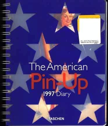The American Pin-UP 1997 Log Calendar (Elvgren Mozert Moran) Taschen