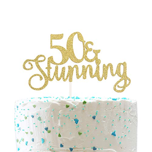 - 50 and Stunning Cake Topper for Happy 50 Birthday 50th Wedding Anniversary Party Decorations (Double Sided Gold Glitter)