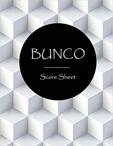 Size 8.5 x 11 Inch Buncos Score Keeper Bunco Score Sheet: Buncos Game Record Book Paper Writing Pads Six bunco score cards 100 Pages