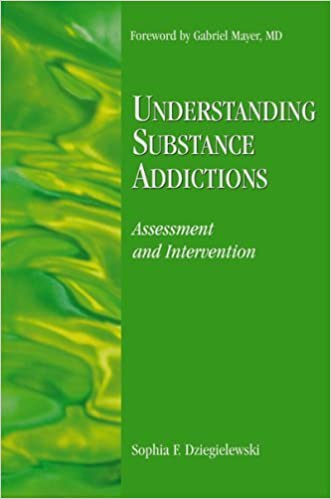 Understanding Substance Addictions: Assessment and Intervention by ...