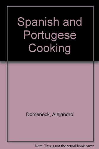Spanish and Portugese Cooking by Alejandro; Irena Kirshman; Susan Wright Domeneck