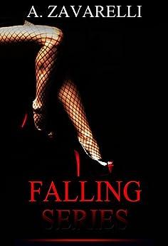 Complete Falling Series by [Zavarelli, A.]