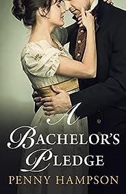 A Bachelor's Pledge (Gentlemen Book 3) (English Edit