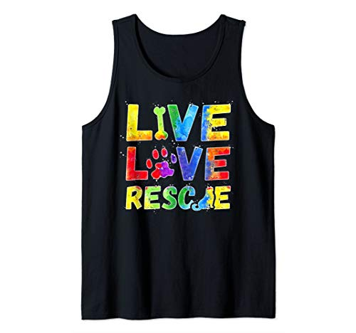 Live Love Rescue with a Paw TShirt Dog Lovers Shirt Gift Tank Top