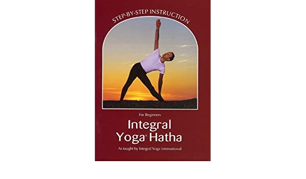 Integral Yoga Hatha for Beginners Revised by Sri Swami ...