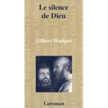 Silence de Dieu (Le)