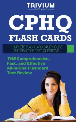 CPHQ Flash Cards: Complete Flash Card Study Guide and Practice Questions