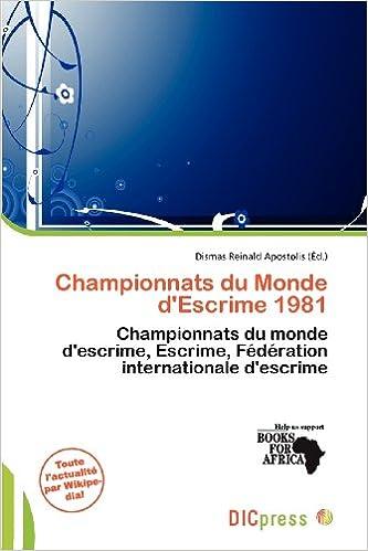 Lire Championnats Du Monde D'Escrime 1981 epub pdf
