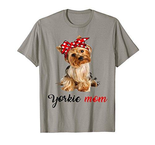- Yorkie Mom T-shirt Yorkshire Terrier Dog Mom Shirt Gift