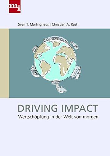 Driving Impact: Wertschöpfung in der Welt von morgen