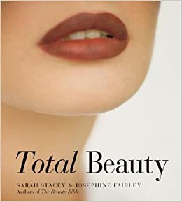 Total Beauty by Sarah Stacey (2005-01-01)