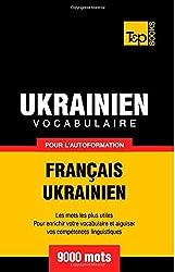 Vocabulaire français-ukrainien pour l'autoformation. 9000 mots