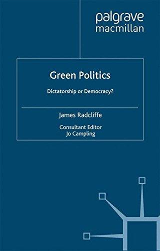 Green Politics: Dictatorship or Democracy?