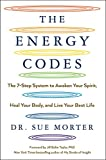 img - for The Energy Codes: The 7-Step System to Awaken Your Spirit, Heal Your Body, and Live Your Best Life book / textbook / text book