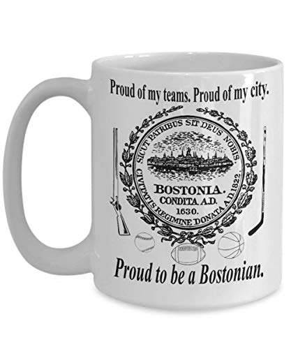 Boston Sports Mug - Proud To Be A Bostonian Gift for Fans of Our Championship Teams BIG 15oz or small 11oz Coffee Tea Party Cup -