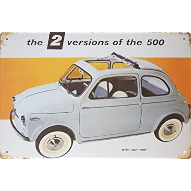 The 2 Versions of the Fiat 500 with Sun Roof, Metal Tin Sign, Vintage Style Wall Ornament Coffee & Bar Decor, 20 X 30 Cm.