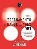 capa de Treinamento de Habilidades em DBT: Manual de Terapia Comportamental Dialética para o Terapeuta