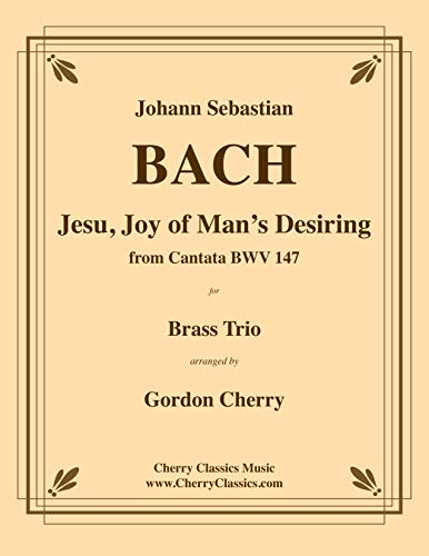 Jesu Joy of Man's Desiring for Brass Trio from Cantata BWV 147