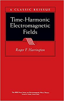 Time-Harmonic Electromagnetic Fields (IEEE Press Series on Electromagnetic Wave Theory)