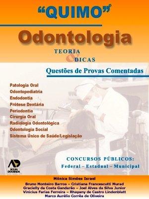 Odontologia Teorias & Dicas Questões de Provas Comentados