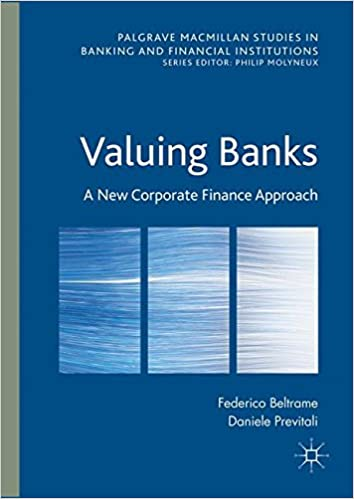 Amazon valuing banks a new corporate finance approach valuing banks a new corporate finance approach palgrave macmillan studies in banking and financial institutions 1st ed 2016 edition fandeluxe Gallery