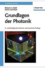[(Grundlagen Der Photonik)] [By (author) Bahaa E. A. Saleh ] published on (March, 2008) Paperback