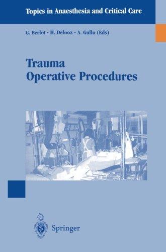 Trauma Operative Procedures (Topics in Anaesthesia and Critical Care)