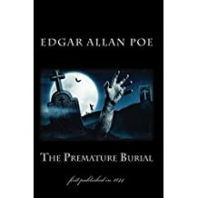 The Premature Burial: first published in 1844 (1st. Page Classics)