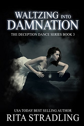 Waltzing into Damnation (The Deception Dance Book 3)